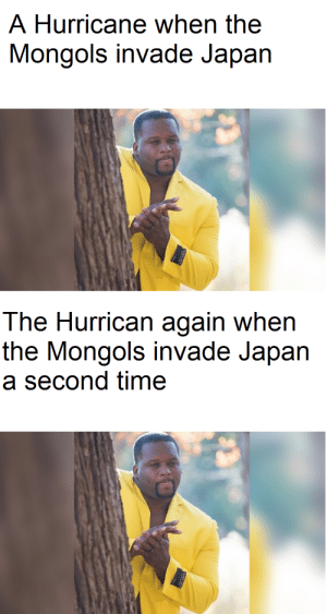 This is a sad invasion: A Hurricane when the  Mongols invade Japan  The Hurrican again when  the Mongols invade Japan  a second time This is a sad invasion