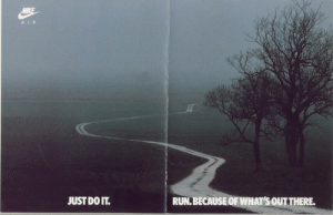 Fucking, Just Do It, and Run: A IR  JUST DO IT.  RUN.BECAUSEOF WHAT'S OUTTHERE. raejin99: chanel-boots:  blastingradio:  Now that is some vintage sports goth   This ad is very ominous and threatening.     I fucking know its there. I know it. I may not see it, but I know it.
