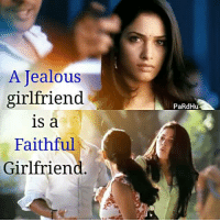 Jealous, Memes, and Girlfriend: A Jealous  girlfriend  is a  Faithful  Girlfriend  PaRdHu