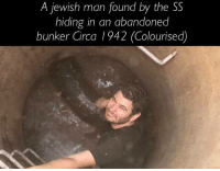 A jewish man found by the SS  hiding in an abandoned  bunker Circa 1942 (Colourised)