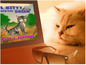meme-mage:  A Kitty and His Dream Kindle Editionby A.J. Fontaine (Author), JG Graphics and Designs (Illustrator)15 customer reviews http://www.amazon.com/dp/B00G5WJFMG : A KITTY  AHD HIS DREAM  BY A J. LONTAINE  COSSUS meme-mage:  A Kitty and His Dream Kindle Editionby A.J. Fontaine (Author), JG Graphics and Designs (Illustrator)15 customer reviews http://www.amazon.com/dp/B00G5WJFMG