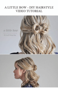 A LITTLE BOW DIY HAIRSTYLE  VIDEO TUTORIAL  a little bow  the small things blog A little bow - Das DIY Video Tutorial Schau hier weiter 👉 https://1jux.net/634371/70232