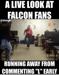 Funny, Switch, and Falcone: A LIVE LOOK AT  FALCON FANS  @Roduyla  RUNNING AWAY FROM I threw the last bag 😂😂😂😂 rodwyla lmfao patsnation falcons holdthat (tag a falcons fan or someone that switch sides because they hate the pats) 😂😂😂😂😂