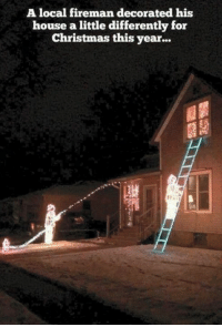 Memes, Decoration, and 🤖: A local fireman decorated his  house a little differently for  Christmas this year...
