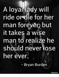 A Loyal Lady Will Ride Or Die For Her Man Forevêry But It Takes A