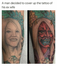 His ex wife was Dee from It's Always Sunny? (Click the link in my bio to vote for me to win the @shortyawards): A man decided to cover up the tattoo of  his ex wife His ex wife was Dee from It's Always Sunny? (Click the link in my bio to vote for me to win the @shortyawards)