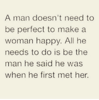 Follow one of the best pages on Instagram @farrahgray_ @farrahgray_ @farrahgray_ relationshipadvice reallove love lovelife dating relationships message nolie wordstoliveby truestory trust respect realtalk imjustsaying facts truelove thatpart accurate farrahgray truthbetold loyalty straightup factsonly worstfeeling lonely trustissues breakups lovingyou: A man doesn't need to  be perfect to make a  woman happy. All he  needs to do is be the  man he said he was  when he first met her Follow one of the best pages on Instagram @farrahgray_ @farrahgray_ @farrahgray_ relationshipadvice reallove love lovelife dating relationships message nolie wordstoliveby truestory trust respect realtalk imjustsaying facts truelove thatpart accurate farrahgray truthbetold loyalty straightup factsonly worstfeeling lonely trustissues breakups lovingyou