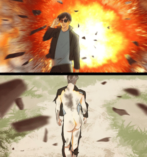 A man standing infront of an explosion looking completely untouched, only to he revealed that his burnt: A man standing infront of an explosion looking completely untouched, only to he revealed that his burnt