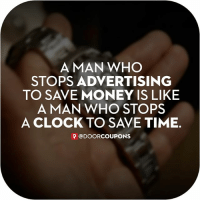 Clock, Memes, and Money: A MAN WHO  STOPS ADVERTISING  TO SAVE MONEY IS LIKE  A MAN WHO STOPS  A CLOCK TO SAVE TIME  @DOORCOUPONS Local Door Coupons is a local marketing service offering franchise opportunities to driven entrepreneurs! Find out about our veteran discounts! Featured in Entrepreneur Magazine @doorcoupons one of the Hottest Franchises in 2016 under $25k! - Local Door Coupons @doorcoupons, a premier local marketing service is rapidly expanding across the country! With Over 30 franchises sold in the last 6 months, this company is disrupting the industry in a major way! ⇨ Low startup costs with minimized risk ⇨ Comprehensive training programs ⇨ Disruptive campaigns yielding greater results ⇨ Success Rate of a New Franchise as suggested by the International Franchise Association (IFA) ⇨ 95% of new franchises were still in business after five years ⇨ 91% of these franchises were still in business after seven years We are looking for self-motivated Individuals who want to get involved in this highly effective and modern advertising concept. Contact us now at 1-877-75LOCAL or http:-couponsmakemoney.com