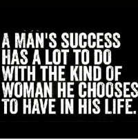 Unless you're gay. Then it'd be your lil boyfriend or husband. 💯💯💯 factsonly: A MAN'S SUCCESS  HAS A LOT TO DO  WITH THE KIND OF  WOMAN HE CHOOSES  TO HAVE IN HIS LIFE Unless you're gay. Then it'd be your lil boyfriend or husband. 💯💯💯 factsonly