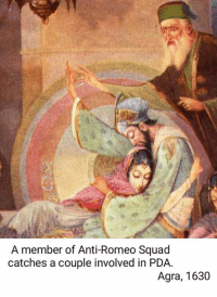 Breaking news.  ~ Birbal: A member of Anti-Romeo Squad  catches a couple involved in PDA.  Agra, 1630 Breaking news.  ~ Birbal