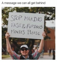 Memes, 🤖, and Fast Furious: A message we can all get behind  STOP MAKING  FAST& FURIOUS 💯