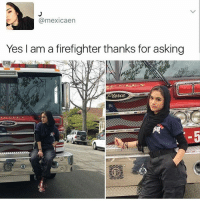 Bout to light my house on fire • ➫➫ Follow @savagememesss for more posts daily: (a mexicaen  Yes I am a firefighter thanks for asking Bout to light my house on fire • ➫➫ Follow @savagememesss for more posts daily