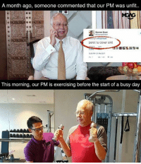 Memes, Happy, and 1226: A month ago, someone commented that our PM was unfit..  Shameer Shaari  perot tu cover skit  1226 PM 31 Mar 2012  This morning, our PM is exercising before the start of a busy day Not happy about being unfit? Do something about it. Even our PM is doing it. What's YOUR excuse?