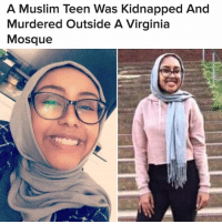 Baseball, Beautiful, and Friends: A Muslim Teen Was Kidnapped And  Murdered outside A Virginia  Mosque A man has been charged with murder after police found the body believed to be that of 17-year-old NabraHassanen, who went missing after leaving a mosque this weekend. Mosque officials said she and her friends were coming back from eating during a break from Ramadan prayers when a car pulled up and a man with a baseball bat jumped out and started swinging at the group of girls. (📷 Twitter: Beautiful_Lova1) rip nabra @pmwhiphop via @buzzfeednews