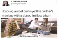 Memes, 🤖, and Limitless: a paCKLu elitist  @changministan  doyoung almost destroyed his brother's  marriage with a signed limitless album  I want to have one too. Me . . . . . . . Credit to owner✌