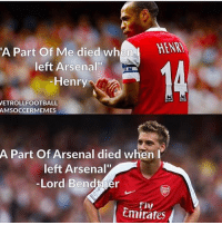 "Arsenal, Memes, and Emirates: A Part Of Me died when  HENRI  left Arsenal""  Henry  VETROLLFOOTBALL  AMSOCCERMEMES  A Part Of Arsenal died when I  left Arsenal""  Lord Bendtner  Emirates Bendtner 😂😂"