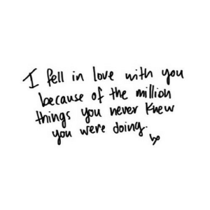 https://iglovequotes.net/: A Pell in love with you  because of the million  things you never Knew  you were doing https://iglovequotes.net/
