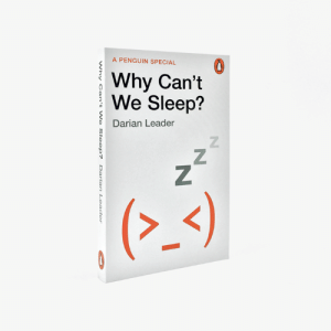 Memes, Bipolar, and Blue: A PENGUIN SPECIAL  Why Can't  We Sleep?  Darian Leader  Z  (--)  NO  Why an't We Sleep?  Darian Leader Why Can't We Sleep? - https://bit.ly/32gb3KS - free delivery worldwide  From the brilliant psychoanalyst behind Strictly Bipolar and What is Madness, a short and fascinating guide to the history of human sleep - and why we can't seem to sleep any more  One in four adults sleeps badly.  Sleeping pill prescriptions have increased dramatically over the last three decades, as have the incidence of sleep clinics.  Sleep used to be a natural state, easy as breathing, but increasingly it is an insecure commodity. ...Isn't it?  Our relationship to sleep surfaces and resurfaces throughout human history, each time telling us something new about our indivudual and collective psychology. From the industrial revolution to blue-light on our phones, from the ancient art of dream interpretation to the modern science of Freud, sleep is connected to wider social patterns, to shifting norms and expectations. Weaving together cultural, social, economic and psychoanalytic influences, Darian Leader delves into the truth about this universal human experience.  What is Madness? - https://bit.ly/2Jz1FJF - free delivery worldwide  Why Can't We Sleep? - https://bit.ly/32gb3KS - free delivery worldwide