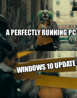 2019, and Microsoft is still being Microsoft: A PERFECTLY RUNNING PC  WINDOWS 10 UPDATE 2019, and Microsoft is still being Microsoft