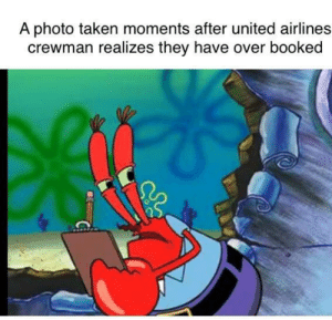 Taken, United, and United Airlines: A photo taken moments after united airlines  crewman realizes they have over booked More from United airlines mishap!