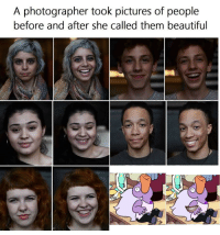 Beautiful, Pictures, and She: A photographer took pictures of people  before and after she called them beautiful https://t.co/wnKhCOvbcc