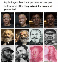 From Dax in Full Communism Dank Meme Stash.: A photographer took pictures of people  before and after they seized the means of  production! From Dax in Full Communism Dank Meme Stash.