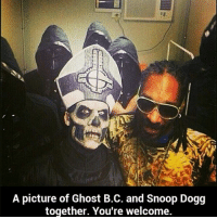 O crap this exists lol ghostbc metal heavymetal metalmemes rap snoopdogg papaemeritus: A picture of Ghost B.C. and Snoop Dogg  together. You're welcome. O crap this exists lol ghostbc metal heavymetal metalmemes rap snoopdogg papaemeritus