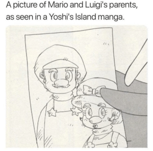 Parents, Super Mario, and Mario: A picture of Mario and Luigi's parents,  as seen in a Yoshi's lsland manga. The super Mario Makers