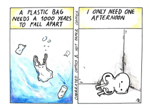 Fall, Home, and A Plastic Bag: A PLASTIC BAG ONLY NEED ONE  NEEDS A 1000 YEARSAFTERNO0N  TO FALL APART  C u By the way, plastic bags fall apart the fastest on your way home