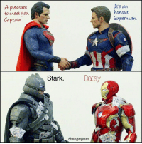fb.com/Avengergram: A pleasure  to meet you,  Captain.  It's an  honour  s Superman.  Batsy  Stark.  Avenge gram fb.com/Avengergram