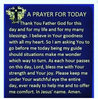 A PRAYER FOR TODAY Thank You Father God for This Day and ...