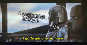 meirl: A productive  ifestyle  Me  I gotta get one of those. meirl