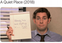 Quiet,  Place, and  Said: A Quiet Place (2018)  Wobody has  Said ontain  d mi