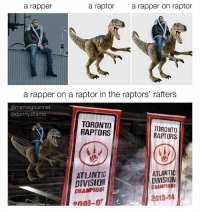 You should seriously follow @donny.drama he's hilarious 😂😂: a raptor  a rapper on raptor  a rapper  a rapper on a raptor in the raptors' rafters  @meme gourmet  @donny drama  TORONTO  TORONTO  RAPTORS  RAPTORS  ATLANTIC  ATLANTIC  DIVISION  DIVISION  CHAMPIONS  2013-14 You should seriously follow @donny.drama he's hilarious 😂😂