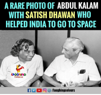 India, Space, and Indianpeoplefacebook: A RARE PHOTO OF ABDUL KALAM  WITH SATISH DHAWAN WHO  HELPED INDIA TO GO TO SPACE