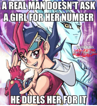 Be a man.  ~steve: A REAL  MAN DOESN TASK  AGIRLFORHERINUMBER  YUGIOH MEMES  Two  oint-Oh!  HEDUELSHER FOR IT Be a man.  ~steve