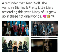 - Annelise Fritchie: A reminder that Teen Wolf, The  Vampire Diaries & Pretty Little Liars  are ending this year. Many of us grew  up in these fictional worlds - Annelise Fritchie