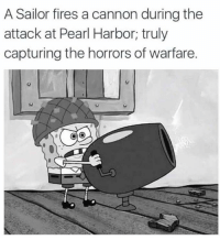 "Memes, History, and Http: A Sailor fires a cannon during the  attack at Pearl Harbor, truly  capturing the horrors of warfare. <p>History Memes making a comeback! Should I invest? via /r/MemeEconomy <a href=""http://ift.tt/2iIy3uD"">http://ift.tt/2iIy3uD</a></p>"