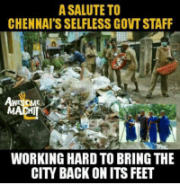 Memes, 🤖, and Cyclone: A SALUTE TO  CHENNAISSELFLESS GOVTSTAFF  WES ME  MACHI  WORKING HARD TO BRING THE Salute! 👌👌👌 #Vardah #Cyclone #ChennaiRain