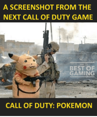 Releases right after Pokemon: Go 2!: A SCREENSHOT FROM THE  NEXT CALL OF DUTY GAME  BEST OF  GAMING  CALL OF DUTY: POKEMON Releases right after Pokemon: Go 2!