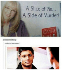 Funny, Memes, and Supernatural: A Slice of Pie...  A Side of Murder  OANNE what if one day you found out your favorite fan account didn't even watch the show and they just used posts they assumed were funny - accurate and posted them ~ supernatural supernaturalfandom spn spnfamily samwinchester deanwinchester castiel mishacollins bobbysinger jensenackles jaredpadalecki winchesterbrothers destiel cockles twistandshout twistandshoutfanfic twistandshoutfeels funnysupernatural mishaforpresident