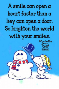 Memes, Heart, and Smile: A smile can open a  key can open a door  with your smiles  heart faster than a  So brighten the world  ated by  Special So smile...
