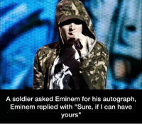a soldier asked eminem for his autograph