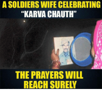 """memes: A SOLDIERS WIFE CELEBRATING  """"KARVA CHAUTH""""  THE PRAYERS WILL"""
