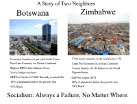 "Africa, Life, and Tumblr: A Story of Two Neighbors  Botswana  Zimbabwe  Economic Freedom on par with South Korea  Most Free Economy on African Continent  Highest HDI in Sub-Saharan Africa  Yearly budget surpluses  GDP Per Capita: $17,000. Recently overtook SAGDP Per Capita: $970  18% of population below the poverty line  97% Black  175th freest economy in the world out of 178  Least Free Economy in African Continent  Lowest Quality of Life Indices in the World  Hyperinflation  80% of population below the poverty lin  99% Black  Socialism: Always a Failure, No Matter Where. <p><a href=""http://anarchyinblack.tumblr.com/post/156685037568/like-chile-vs-venezuela-without-the-helicopters"" class=""tumblr_blog"">anarchyinblack</a>:</p>  <blockquote><p>Like Chile vs Venezuela, without the helicopters.<br/></p></blockquote>"