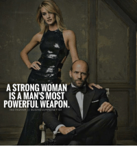 Memes, A Strong Woman, and 🤖: A STRONG WOMAN  IS A MAN'S MOST  POWERFUL WEAPON  NSTAGRAM  II BUSINESSMINDSET 101 Tag that person. - Follow: @businessmindset101 - Successes