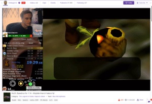Felix speed runs Majoras Mask?: A Subscribe  LIVE  Followers 87,988  O Follow  EnNopp112  Following 407  Videos 445  Clips  Events  Sealmore  HP: 4,579 / 5,000  Majora's Mask Any%  5151  WR is 1:15:29 by me  Goal  PB  Enter Clock Town  Bomb Bag  22:45  22:40  26:13  Grotto Lotto  26:14  Zora Mask  31:24  31:21  Hero's Bow  34:37  34:34  Majora  1:15:00  1:15:29  19:29.56  Bomb Bag  PB: 14:54.79  Best: 14:49.80  Possible Time Save  Sum of Best Segments  Best Possible Time  Previous Segment (Best)  4.99  1:13:30  1:13:30  PB Chance  1 in 347  0.29%  House  $5840.8 (2.92%)  $01928 DAYS TO GO $200000  FJOK kd.  Any% Speedrun for 1:14 - Idisplate !merch Isaturo lyt  Z Category: The Legend of Zelda: Majora's Mask • Team: Blue Microphones  * 689  t, Share  9,128,608  English  Retro Speedrun Auditory ASMR WR Attempts Any% Action Felix speed runs Majoras Mask?
