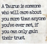 May 8, 2017. Your self-confidence is growing and evolving well. If you give up arrogant behavior, impossible love options will ....FOR FULL HOROSCOPE VISIT: http://horoscope-daily-free.net/taurus: A Taurus is someone  who wil care about  you more than anyone  you've ever met, it'  you can only gain.  their trust. May 8, 2017. Your self-confidence is growing and evolving well. If you give up arrogant behavior, impossible love options will ....FOR FULL HOROSCOPE VISIT: http://horoscope-daily-free.net/taurus