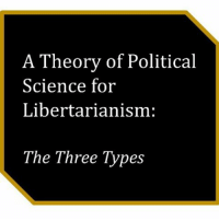"""It is for these reasons that I believe the empiricist libertarian is flawed. By claiming objectivity, they remove themselves from dialogue concerning the immediate effects of policy on any given citizen, and often reveal more than anything else their internal convictions. Speaking about the individual consequences of liberty and asking questions about individual philosophical convictions (so as to prompt greater short-run consideration of philosophy) seems prudent. Similarly, dogmatic libertarians fail to spread their faith when they neglect the fact that voters are an audience motivated by outcomes. If you would like to make everyone an anarcho-capitalist, it's foolish to tell people """"Don't vote! They're all statists!"""". It is far wiser to engage in conversations about past presidents, the inefficiency of government, and the past violation of the rights of man by governments. At the same time, they should continue to challenge perceptions of rights in the short run, and promote ideas based on greater thought about philosophy in the now. The partisan libertarian is a relatively new and unfamiliar beast, but my prescription is for the same anecdotal elixir that I've given the other two: utilize the talk about outcomes to convince others (as Trump supporters seem notoriously guilty of acting-speaking solely to excite their allies), and bring in philosophy later.: A Theory of Political  Science for  Libertarianism:  The Three Types It is for these reasons that I believe the empiricist libertarian is flawed. By claiming objectivity, they remove themselves from dialogue concerning the immediate effects of policy on any given citizen, and often reveal more than anything else their internal convictions. Speaking about the individual consequences of liberty and asking questions about individual philosophical convictions (so as to prompt greater short-run consideration of philosophy) seems prudent. Similarly, dogmatic libertarians fail to spread their faith when they neglect """